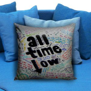 All Time Low Lyric Pillow Case