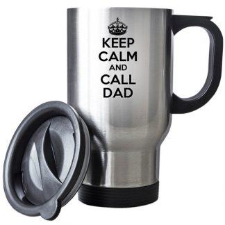 Keep Calm and Call Dad Travel Mug