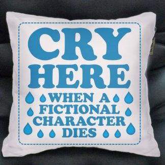 cry here when all fictional character dies pillow