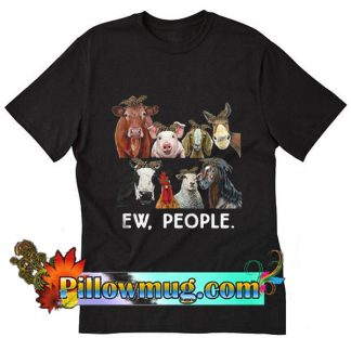 Farmers cattle ew people animal T-Shirt