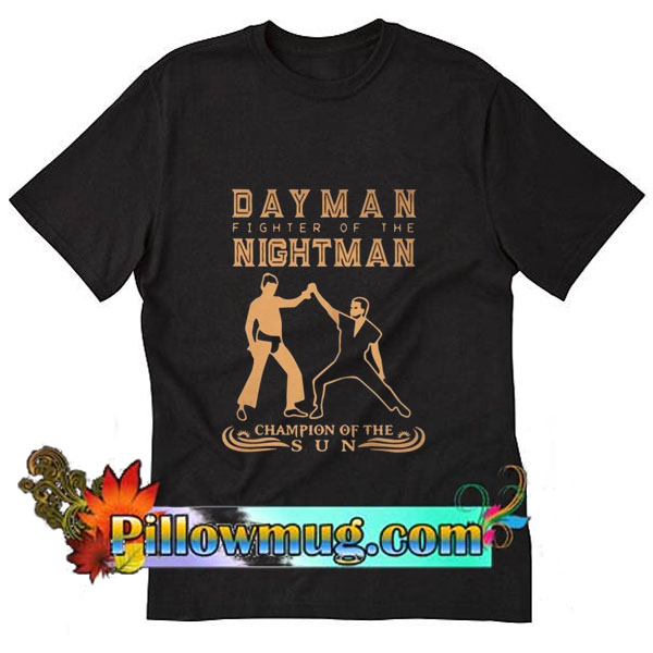 5ef620be Day Man fighter of the nightman T-Shirt