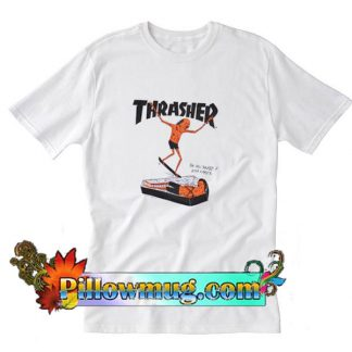 Thrasher On you Surf T-Shirt