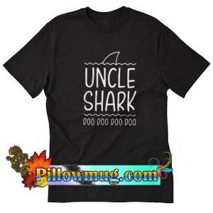 Uncle shark doo doo doo doo T Shirt