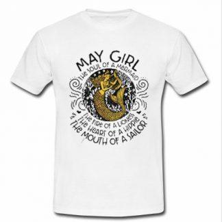 May girl the soul of a mermaid T Shirt SU