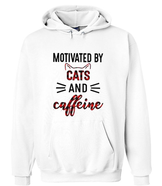 Motivated by cats and caffeine Hoodie SU