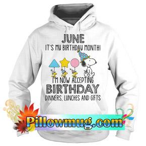 Snoopy June it's my birthday month Hoodie SU