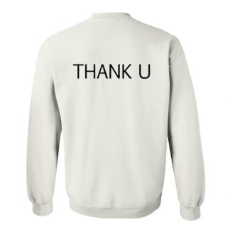Thank U Back Sweatshirt SU