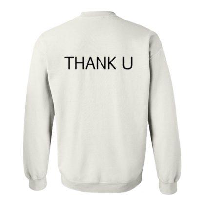 Thank U Back Sweatshirt SU