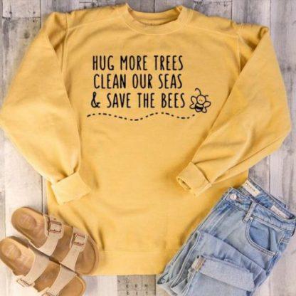Hug More Trees Sweatshirt