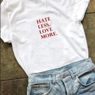 hate less more love