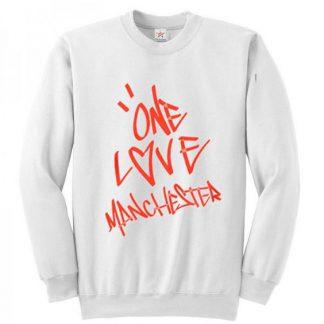 Ariana Grande One Love Manchester Sweatshirt AY